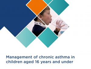 Management of Chronic Asthma in Children Aged 16 Years and Under